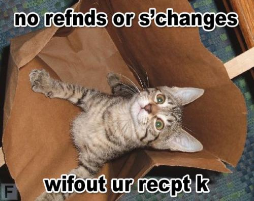 no refnds or s'changes wifout ur recpt k